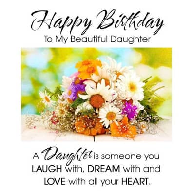 Inspirational-happy-birthday-wishes-to-my-beautiful-daughter-1
