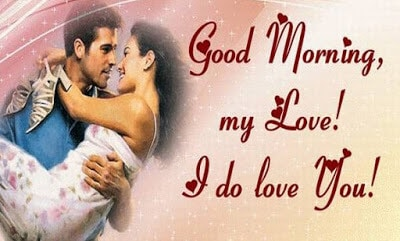 Romantic Good Morning Love Messages For Girlfriend / Wife (1)