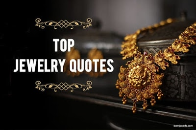 Best-jewelry-quotes-by-Celebrities